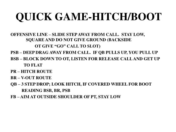 QUICK GAME-HITCH/BOOT