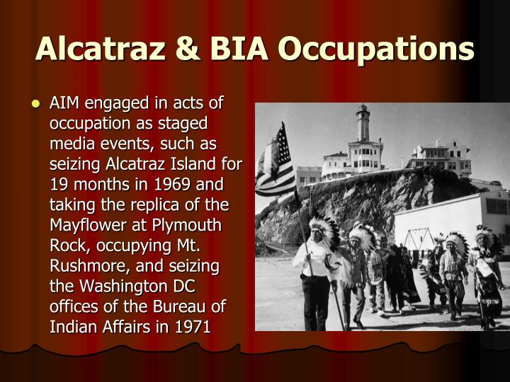 Alcatraz & BIA Occupations