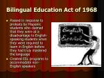 bilingual education act of 1968