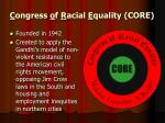 c ongress o f r acial e quality core