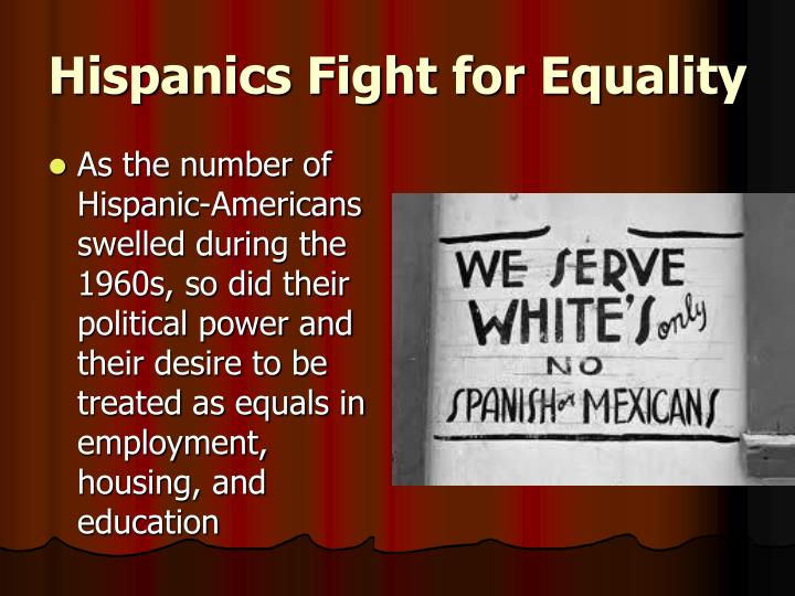Hispanics Fight for Equality