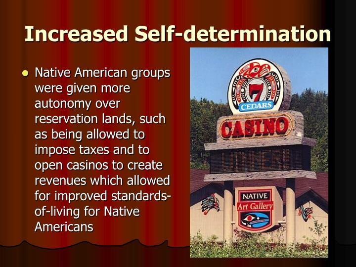 Increased Self-determination