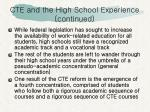 cte and the high school experience continued