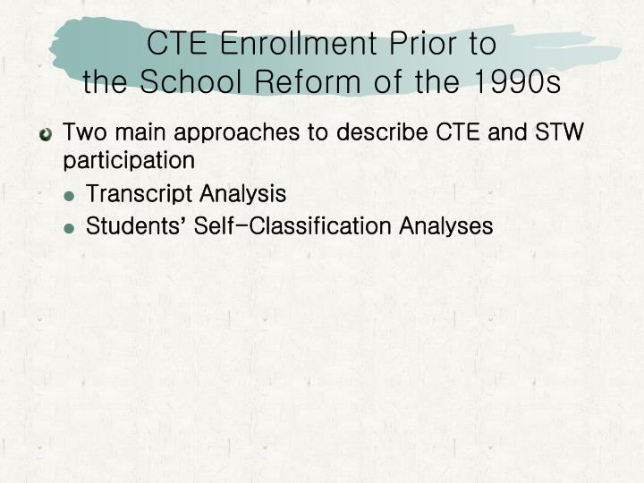 CTE Enrollment Prior to