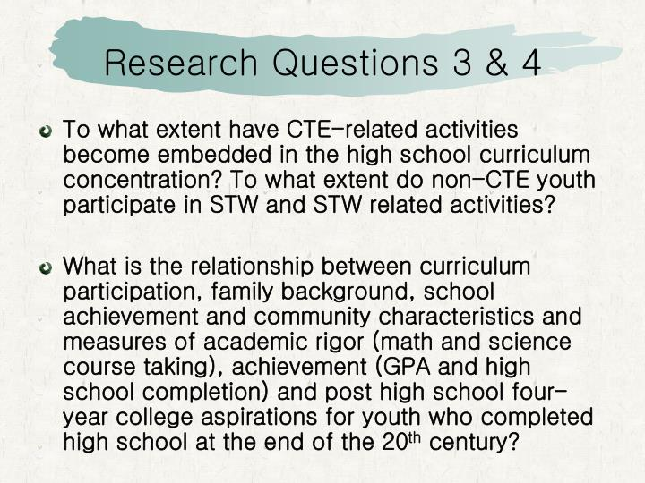Research Questions 3 & 4