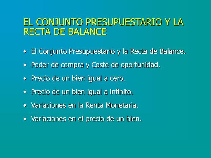 EL CONJUNTO PRESUPUESTARIO Y LA RECTA DE BALANCE