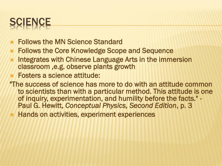 Follows the MN Science Standard