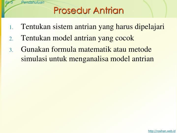 Prosedur Antrian