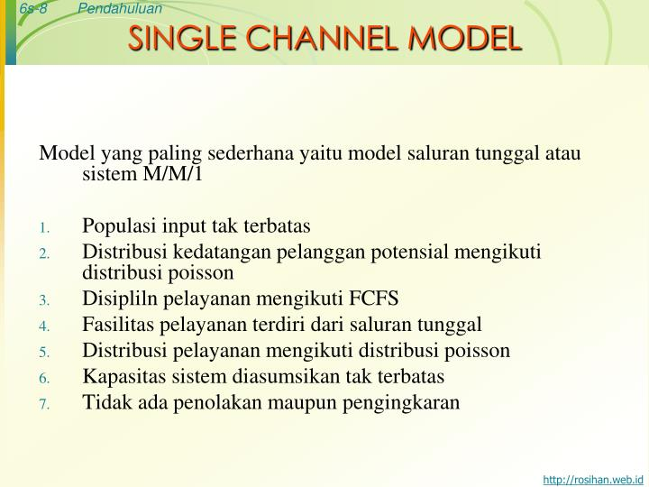 SINGLE CHANNEL MODEL