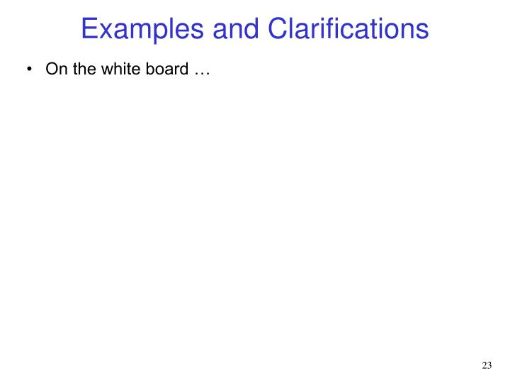 Examples and Clarifications