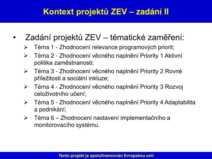 Zadání projektů ZEV – tématické zaměření: