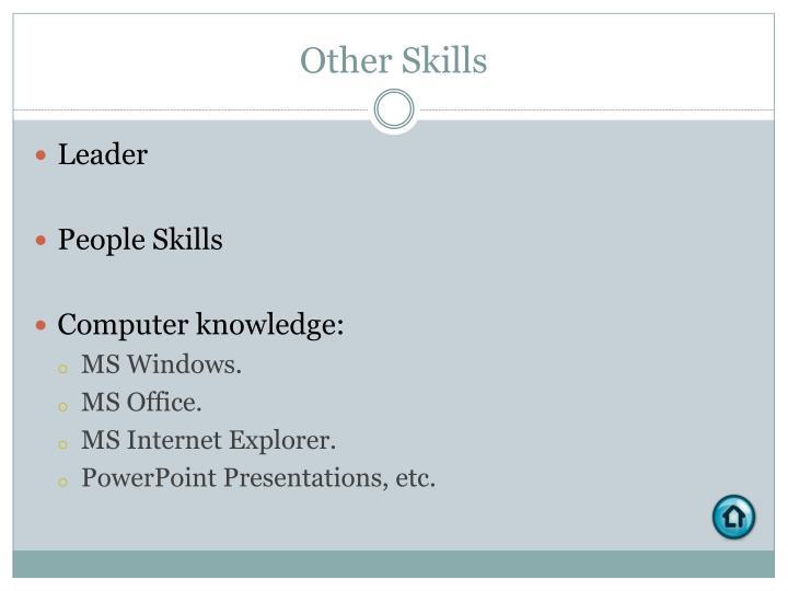 Other Skills