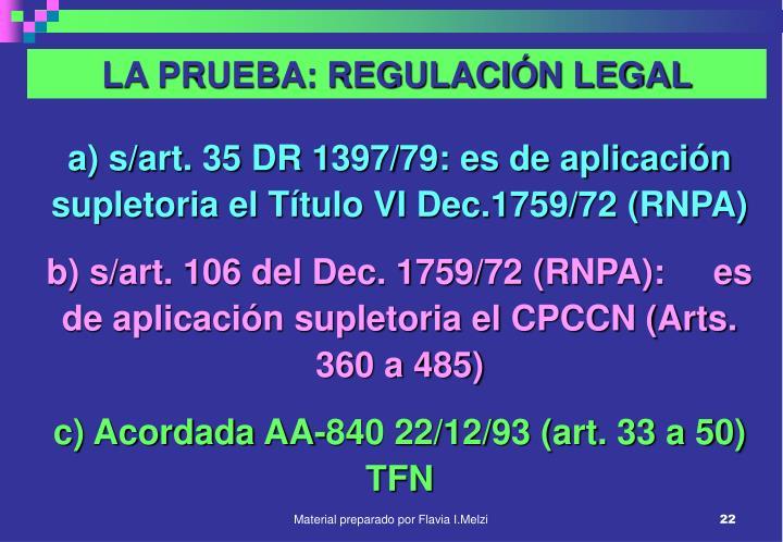 LA PRUEBA: REGULACIÓN LEGAL