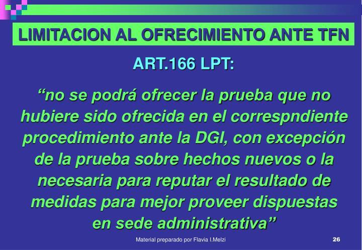 LIMITACION AL OFRECIMIENTO ANTE TFN