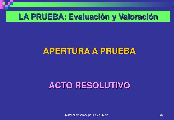 LA PRUEBA: Evaluación y Valoración