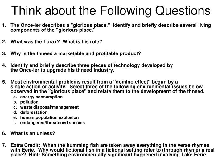 Think about the Following Questions