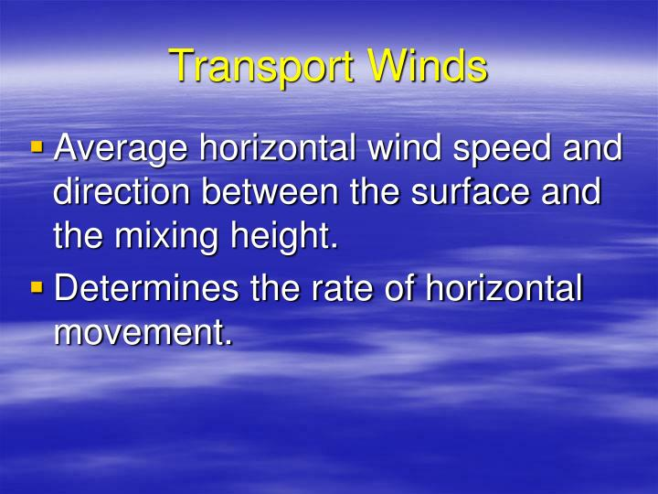 Transport Winds