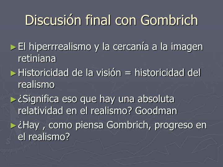 Discusión final con Gombrich