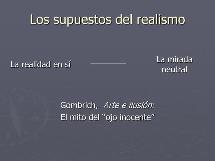 Los supuestos del realismo