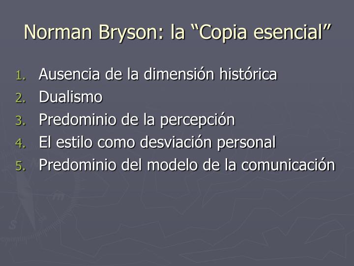 """Norman Bryson: la """"Copia esencial"""""""