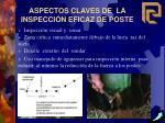 aspectos claves de la inspecci n eficaz de poste