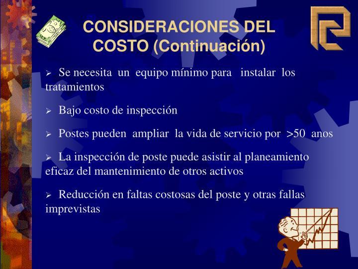 CONSIDERACIONES DEL COSTO (Continuación)