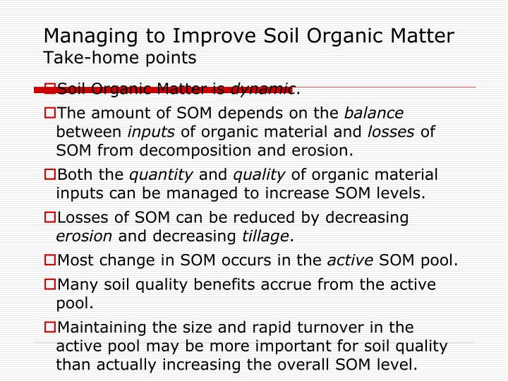 Managing to Improve Soil Organic Matter