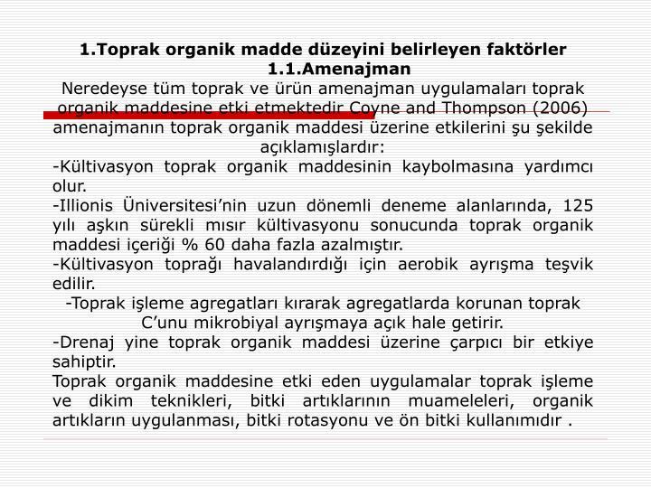 1.Toprak organik madde düzeyini belirleyen faktörler