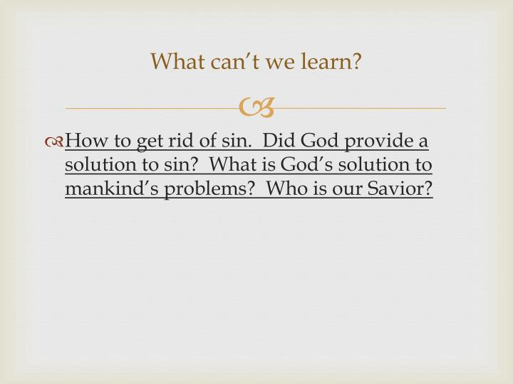 What can't we learn?