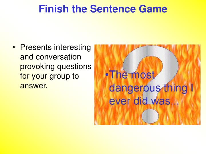 Finish the Sentence Game