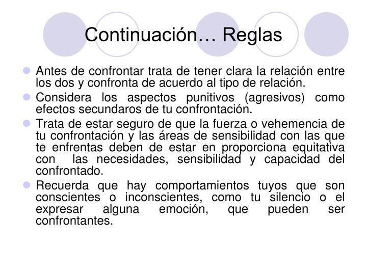 Continuación… Reglas