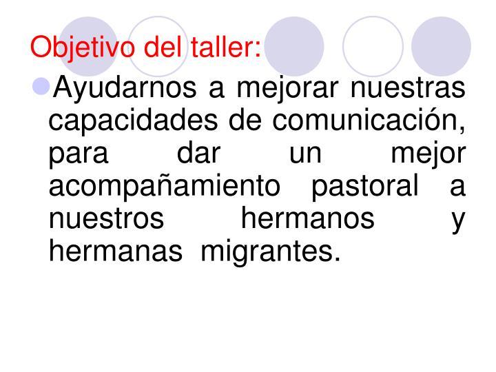 Objetivo del taller: