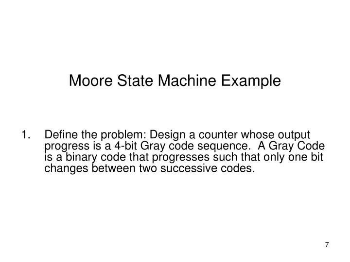 Moore State Machine Example