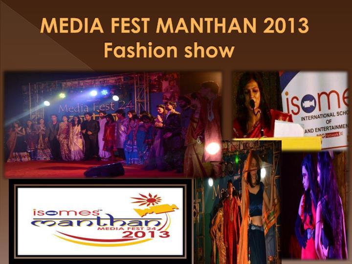 MEDIA FEST MANTHAN 2013