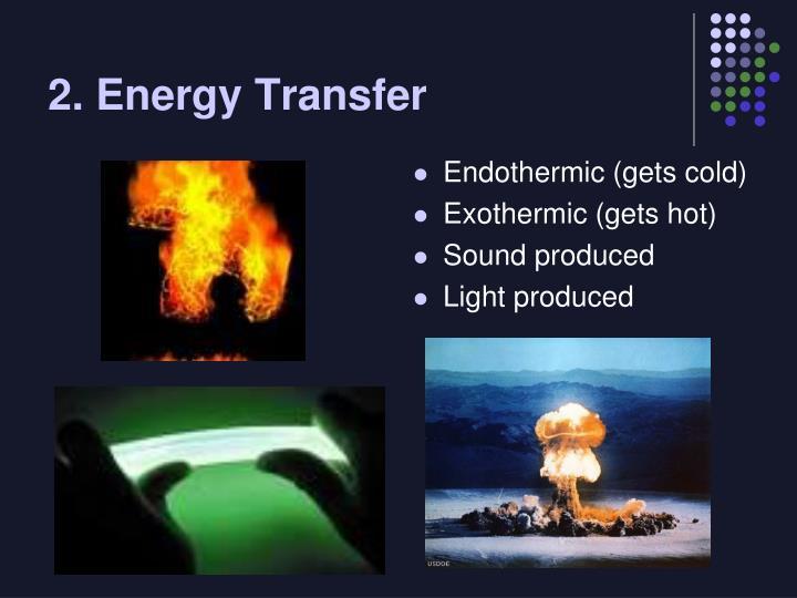 2. Energy Transfer