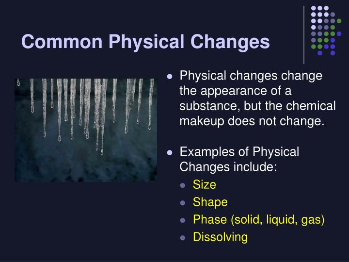 Common Physical Changes