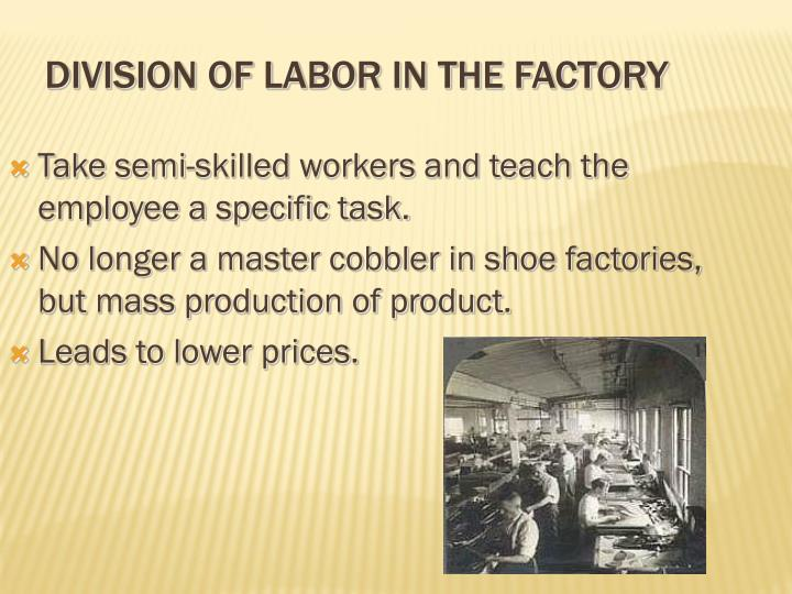 Division of Labor in the Factory