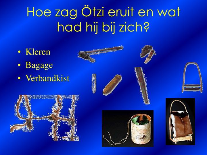 Hoe zag Ötzi eruit en wat had hij bij zich?
