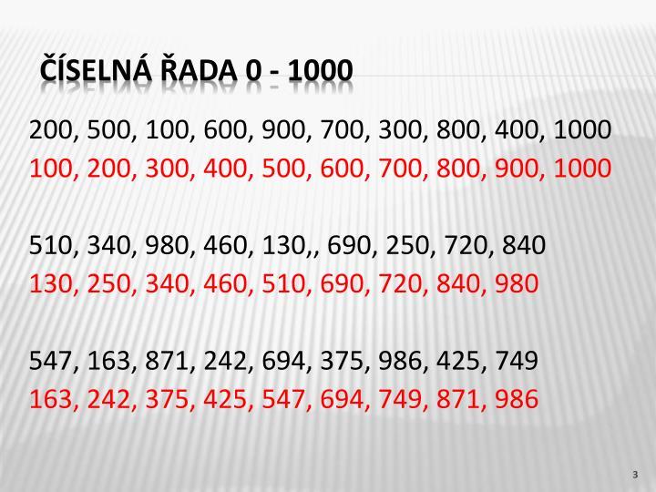 200, 500, 100, 600, 900, 700, 300, 800, 400, 1000