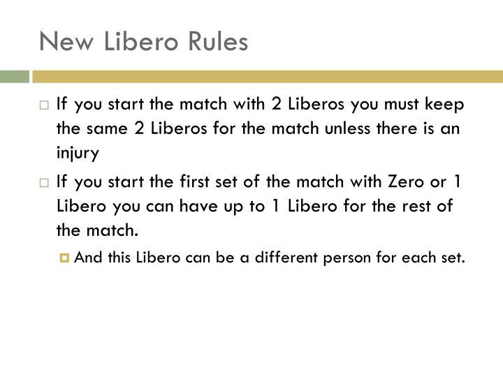 New Libero Rules