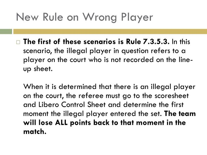 New Rule on Wrong Player