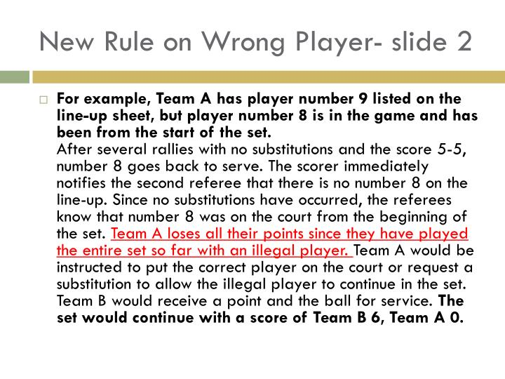 New Rule on Wrong Player- slide 2