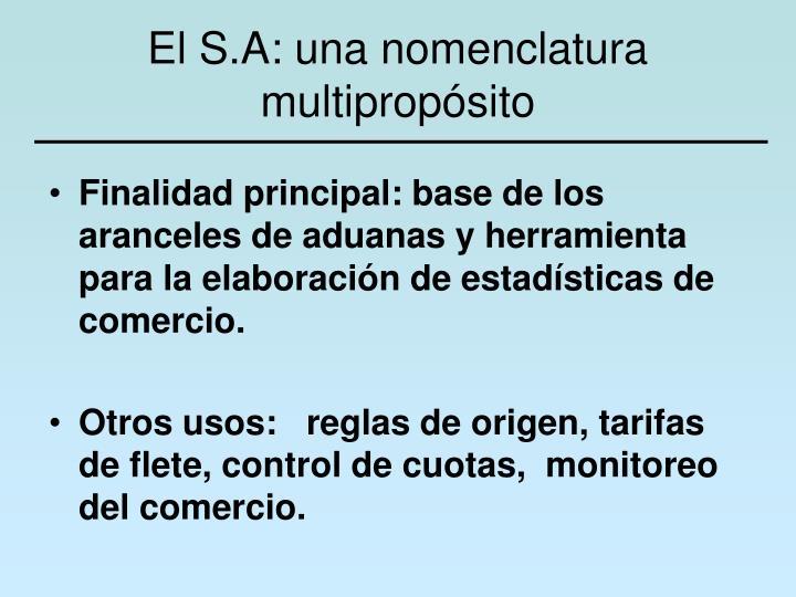 El S.A: una nomenclatura multipropósito