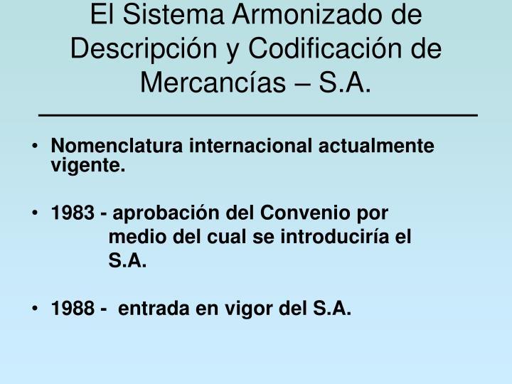 El Sistema Armonizado de Descripción y Codificación de Mercancías – S.A.