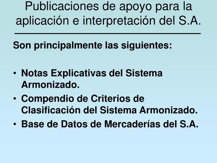 Publicaciones de apoyo para la aplicación e interpretación del S.A.