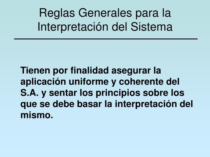 Reglas Generales para la Interpretación del Sistema