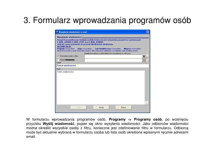 W formularzu wprowadzania programów osób,