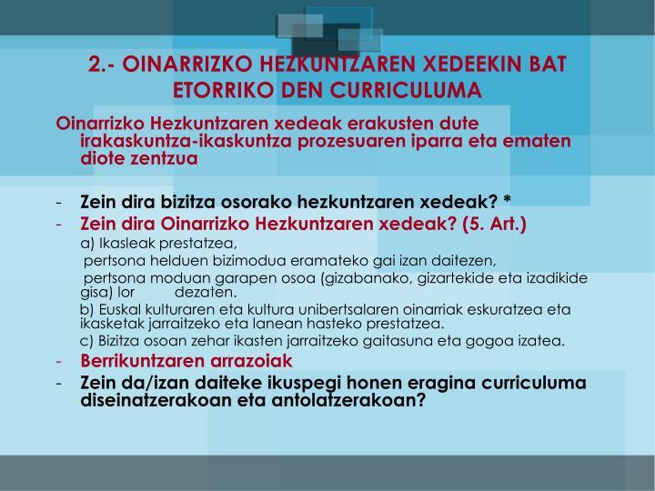 2.- OINARRIZKO HEZKUNTZAREN XEDEEKIN BAT ETORRIKO DEN CURRICULUMA