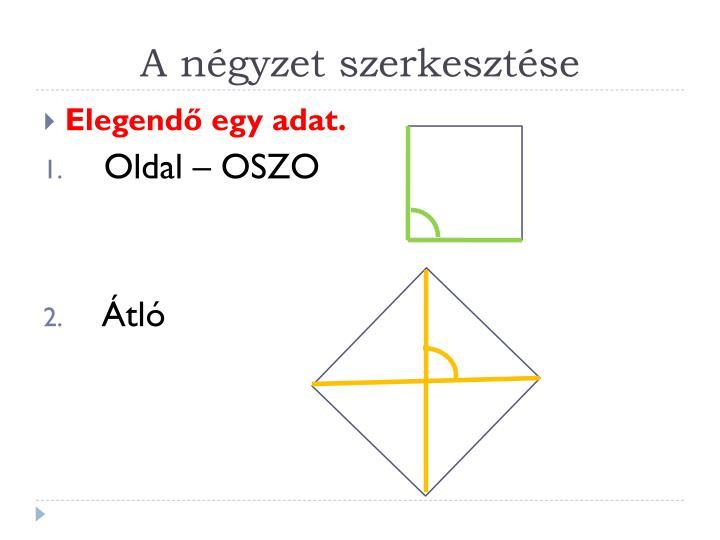 A négyzet szerkesztése