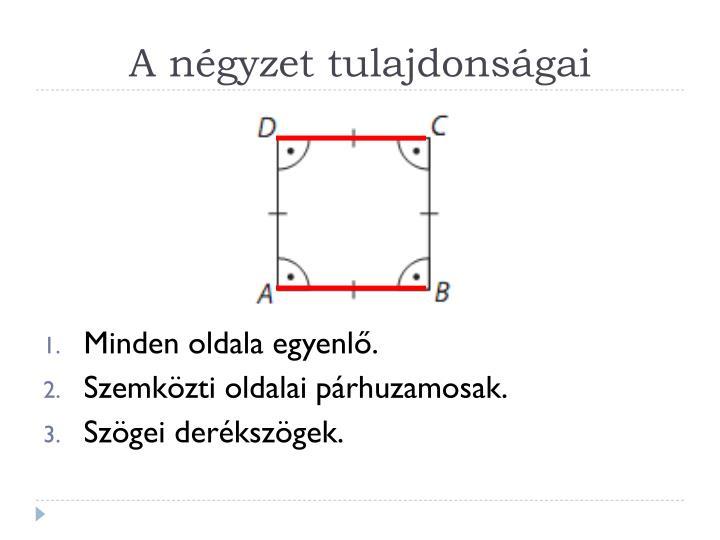 A négyzet tulajdonságai